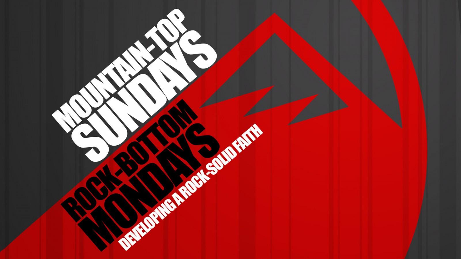 mountaintop_sundays_rock_bottom_mondays-title-1-Wide 16x9